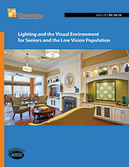 PictureLighting and the Visual Environment for Seniors and the Low Vision Population - ANSI/IES RP-28-16